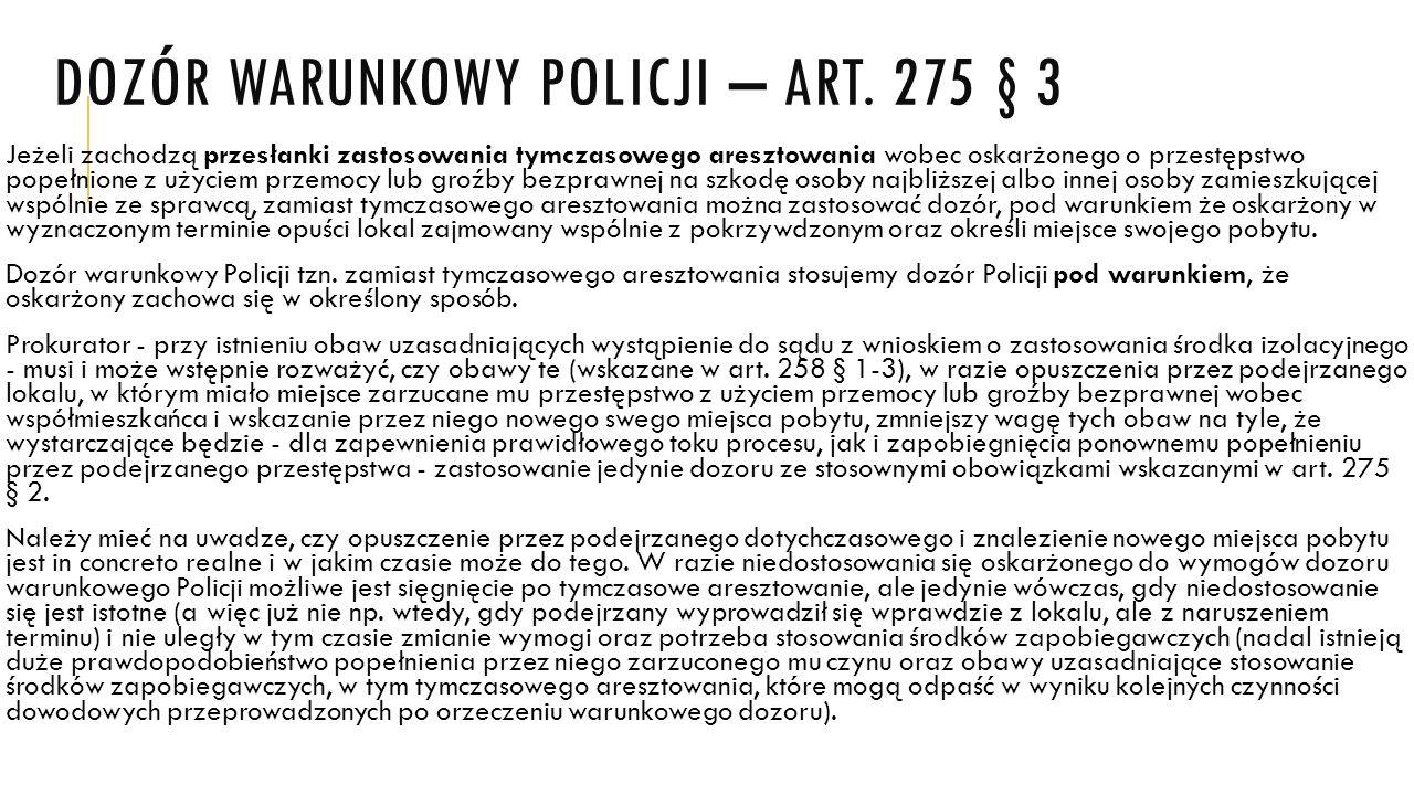 Dozór warunkowy policji – art. 275 § 3