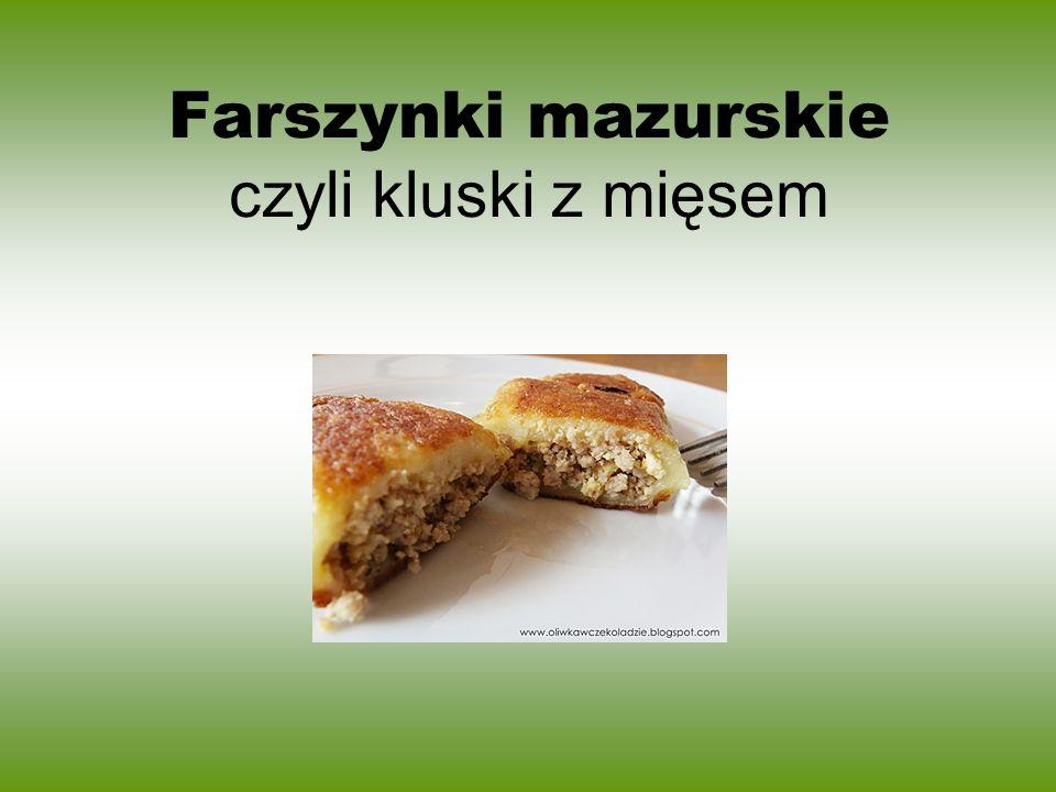 Farszynki mazurskie czyli kluski z mięsem