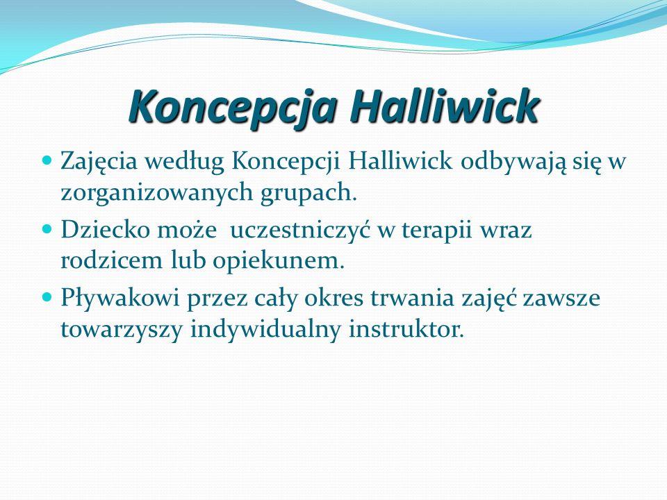 Koncepcja HalliwickZajęcia według Koncepcji Halliwick odbywają się w zorganizowanych grupach.