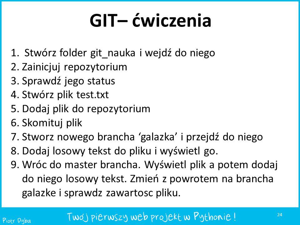 GIT– ćwiczenia Stwórz folder git_nauka i wejdź do niego