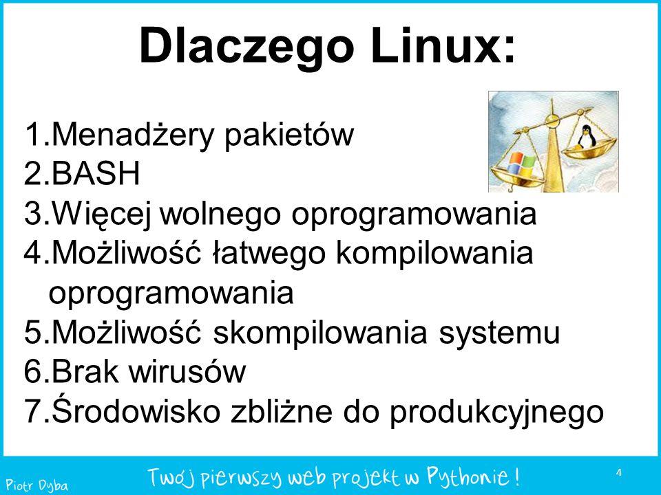 Dlaczego Linux: Menadżery pakietów BASH Więcej wolnego oprogramowania