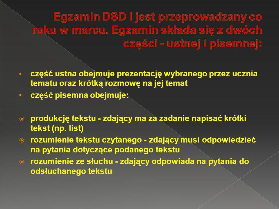 Egzamin DSD I jest przeprowadzany co roku w marcu