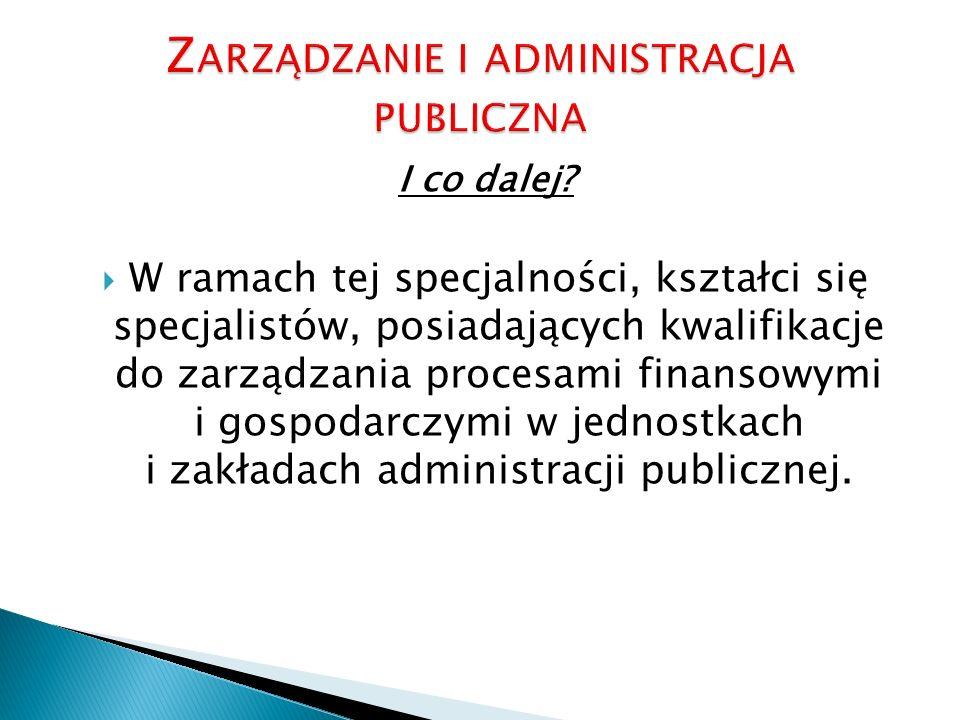 Zarządzanie i administracja publiczna