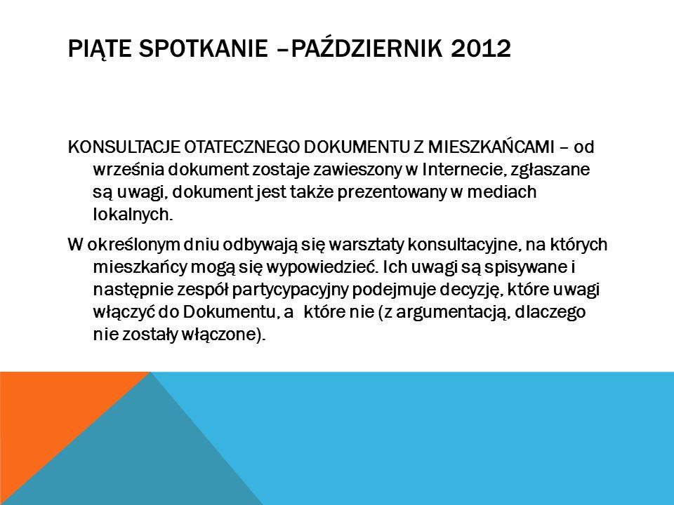 Piąte spotkanie –październik 2012