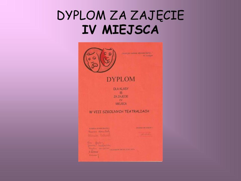 DYPLOM ZA ZAJĘCIE IV MIEJSCA