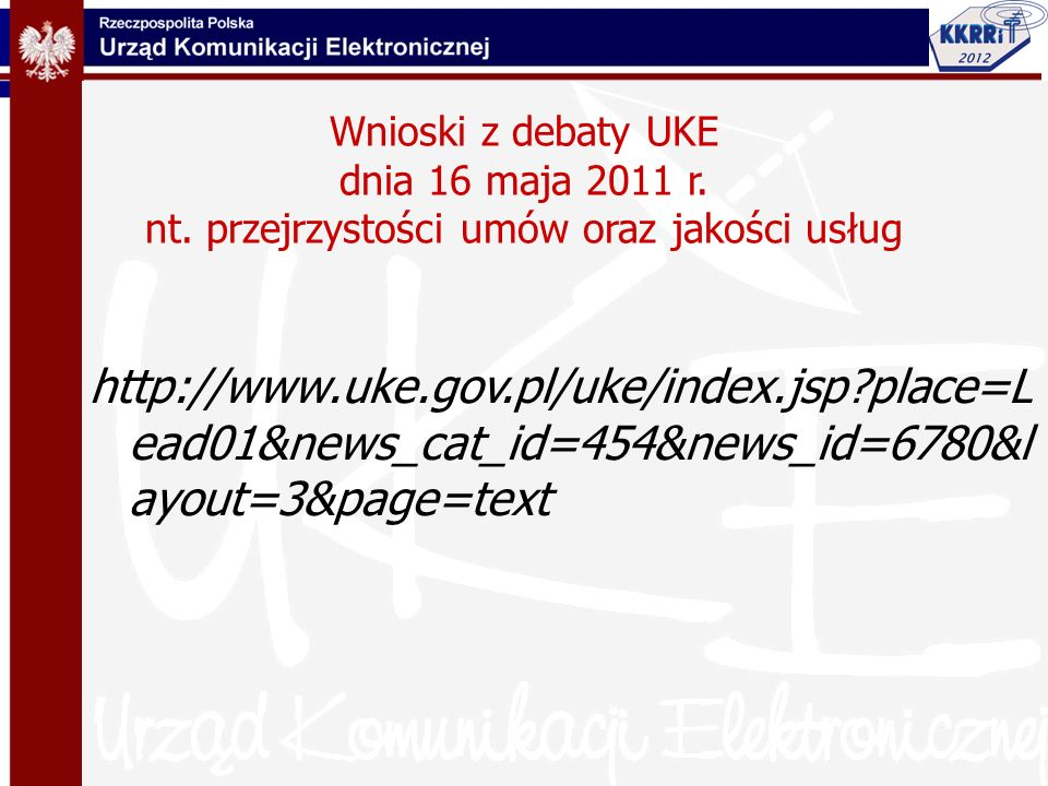 Wnioski z debaty UKE dnia 16 maja 2011 r. nt