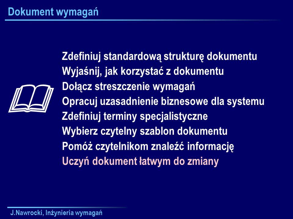  Dokument wymagań Zdefiniuj standardową strukturę dokumentu