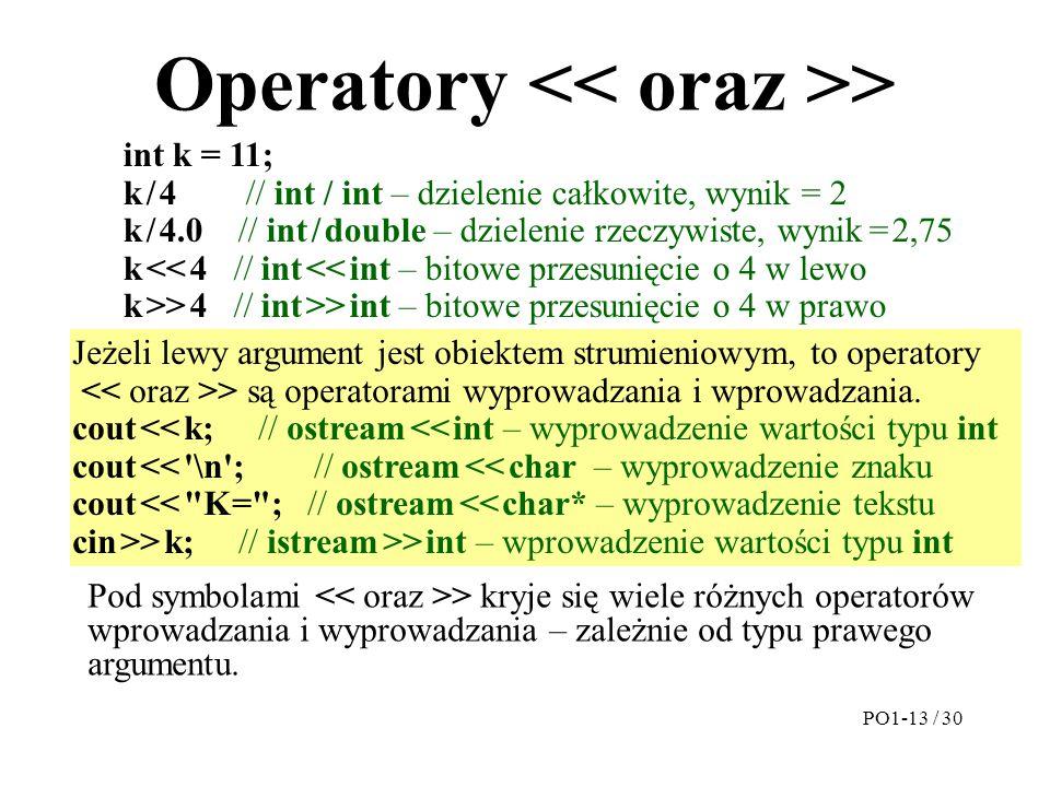 Operatory << oraz >>