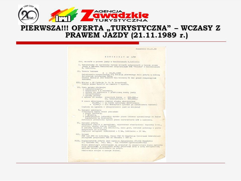 """PIERWSZA. OFERTA """"TURYSTYCZNA – WCZASY Z PRAWEM JAZDY (21. 11. 1989 r"""