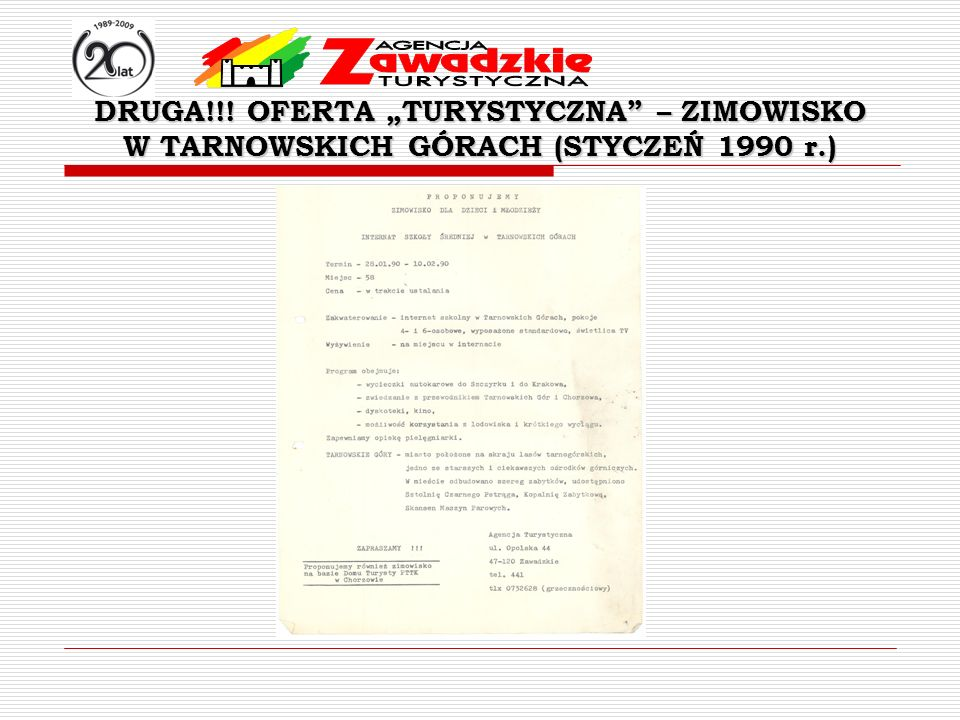 "DRUGA!!! OFERTA ""TURYSTYCZNA – ZIMOWISKO"