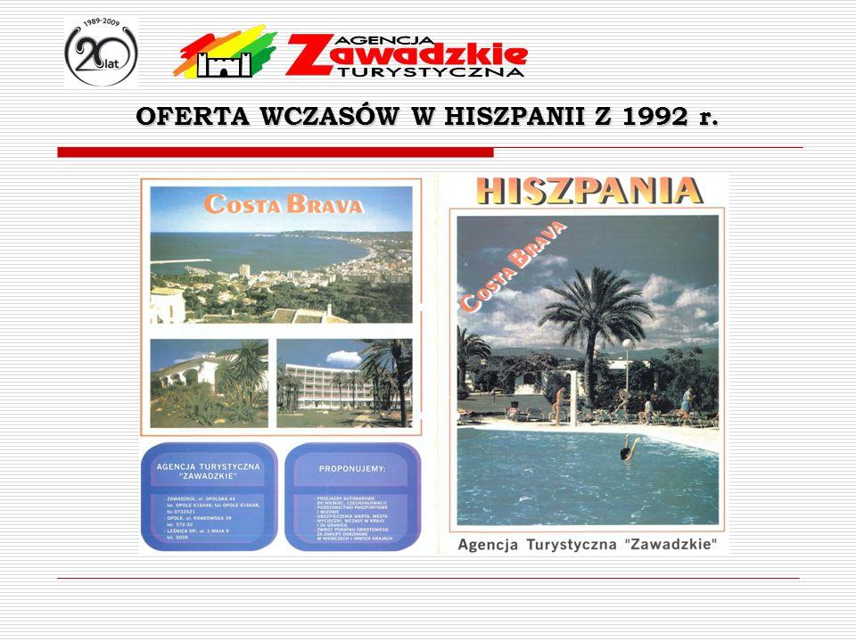 OFERTA WCZASÓW W HISZPANII Z 1992 r.