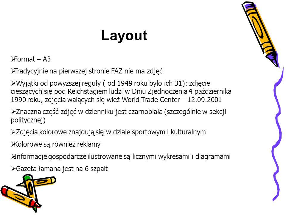 Layout Format – A3 Tradycyjnie na pierwszej stronie FAZ nie ma zdjęć