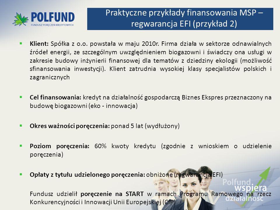 Praktyczne przykłady finansowania MSP – regwarancja EFI (przykład 2)