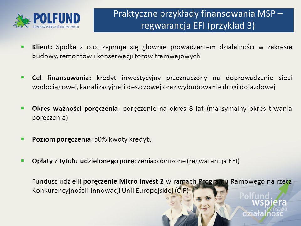 Praktyczne przykłady finansowania MSP – regwarancja EFI (przykład 3)