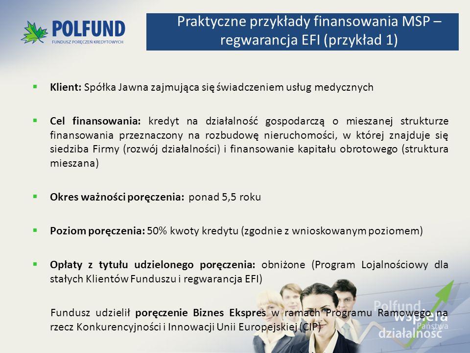 Praktyczne przykłady finansowania MSP – regwarancja EFI (przykład 1)