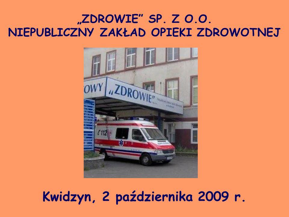 """""""ZDROWIE SP. Z O.O. NIEPUBLICZNY ZAKŁAD OPIEKI ZDROWOTNEJ"""