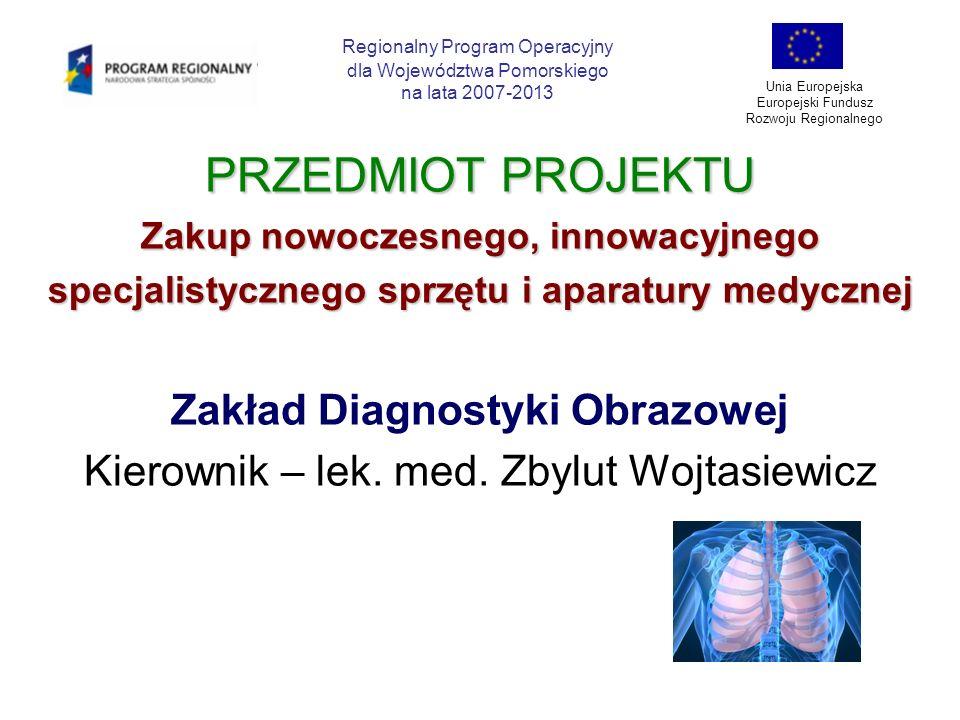 PRZEDMIOT PROJEKTU Zakład Diagnostyki Obrazowej
