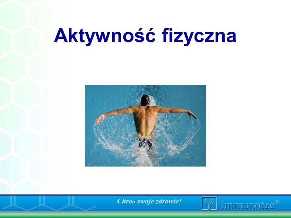 Chroń swoje zdrowie! Aktywność fizyczna