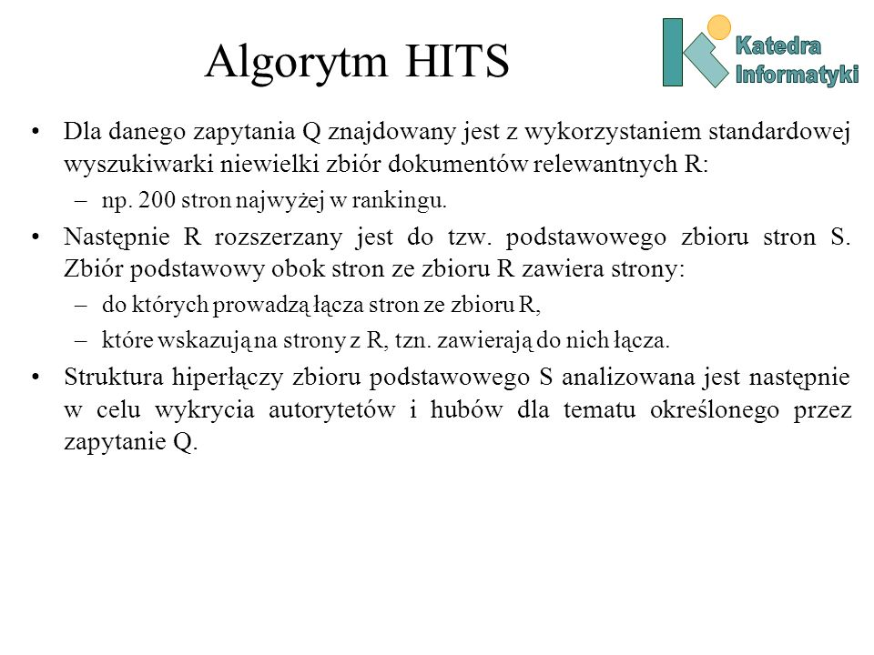Algorytm HITS Katedra. Informatyki.