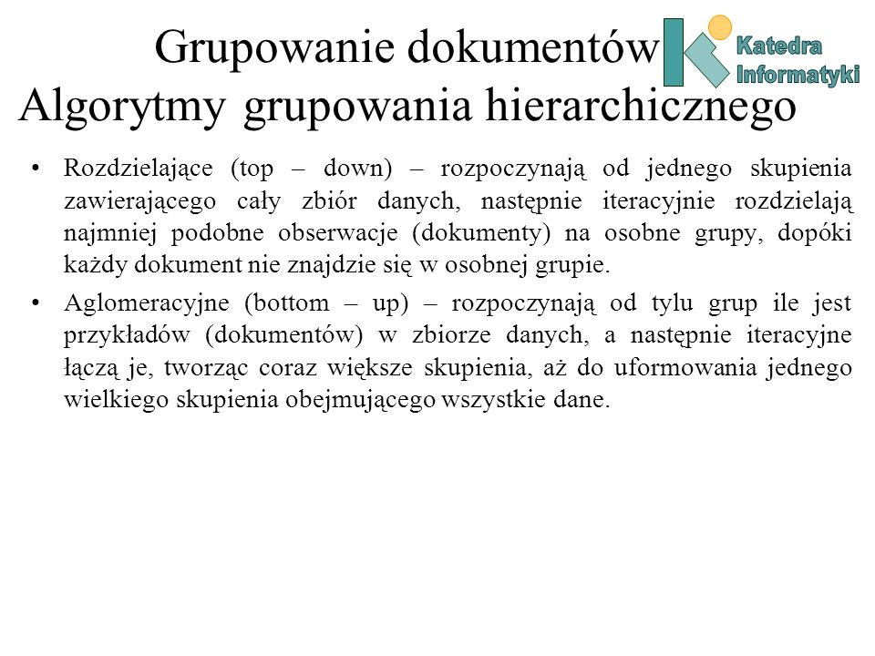 Grupowanie dokumentów Algorytmy grupowania hierarchicznego