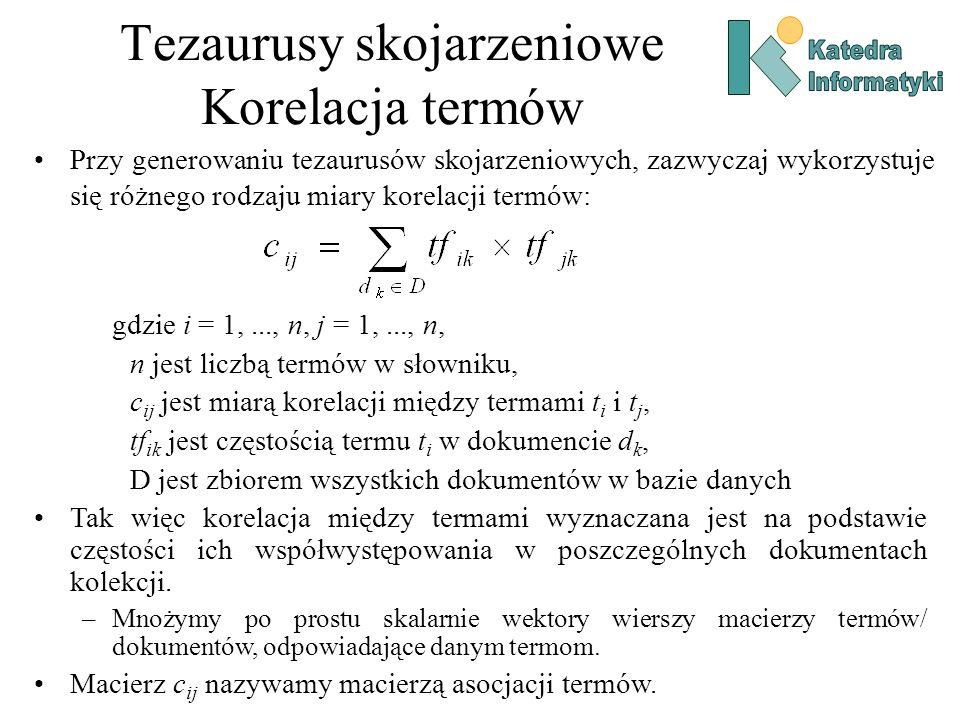 Tezaurusy skojarzeniowe Korelacja termów