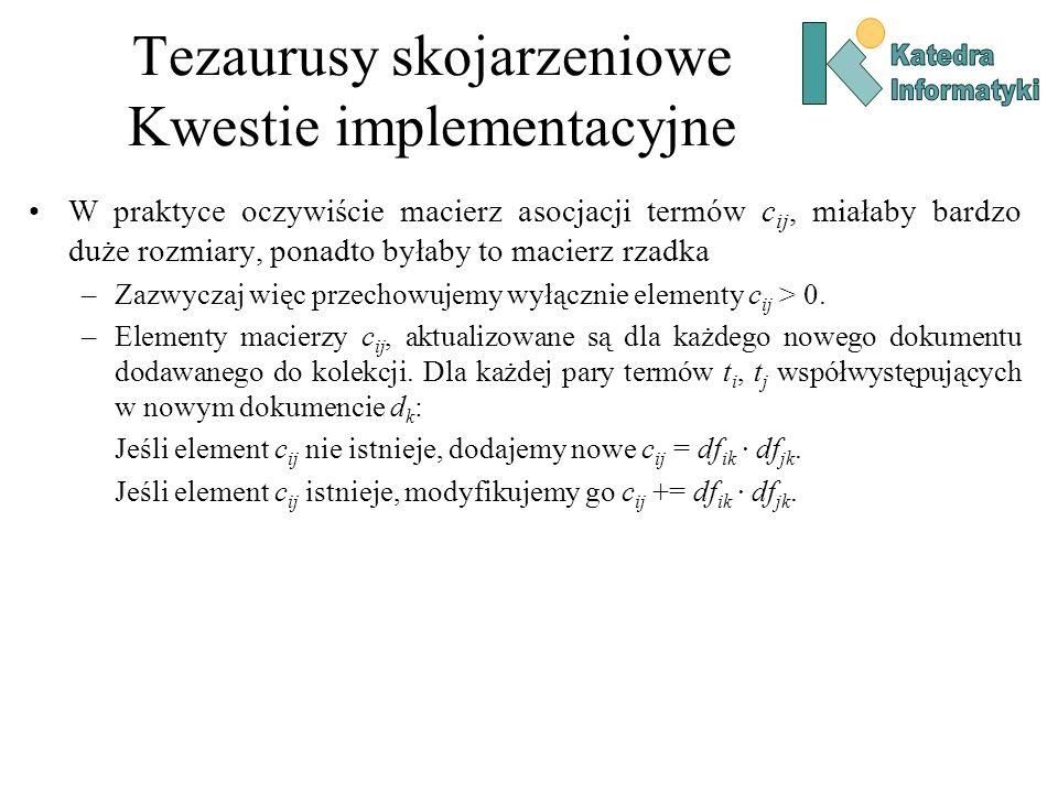 Tezaurusy skojarzeniowe Kwestie implementacyjne