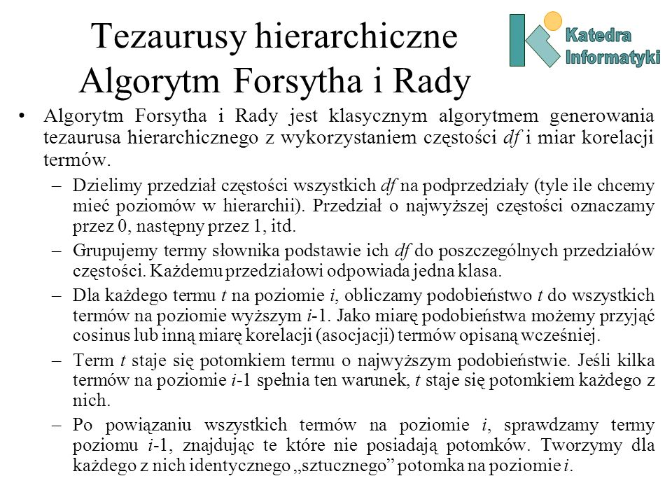 Tezaurusy hierarchiczne Algorytm Forsytha i Rady