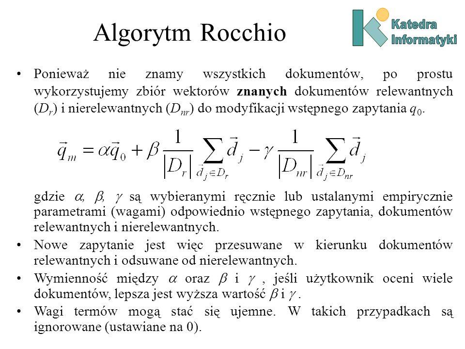 Algorytm Rocchio Katedra. Informatyki.