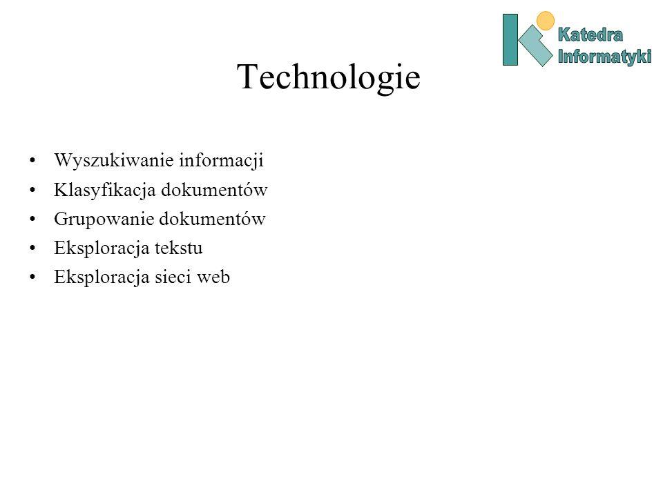 Technologie Wyszukiwanie informacji Klasyfikacja dokumentów