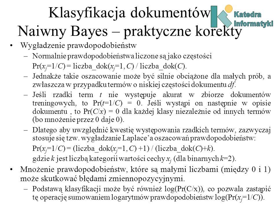 Klasyfikacja dokumentów Naiwny Bayes – praktyczne korekty