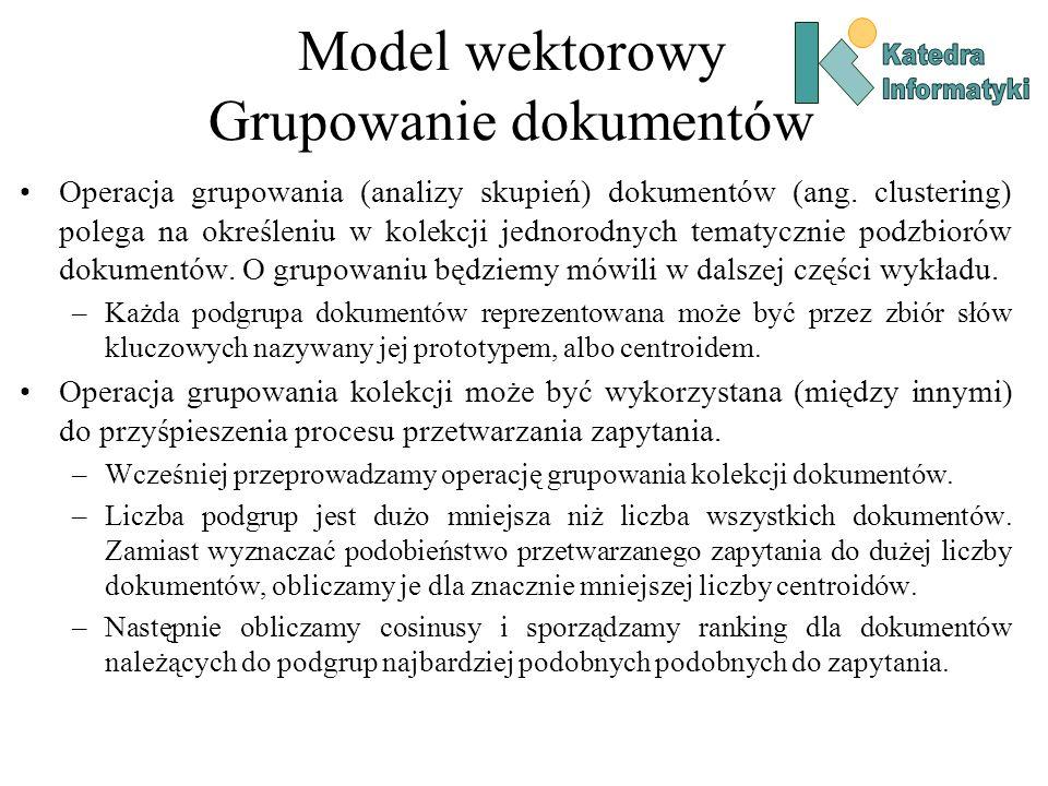 Model wektorowy Grupowanie dokumentów