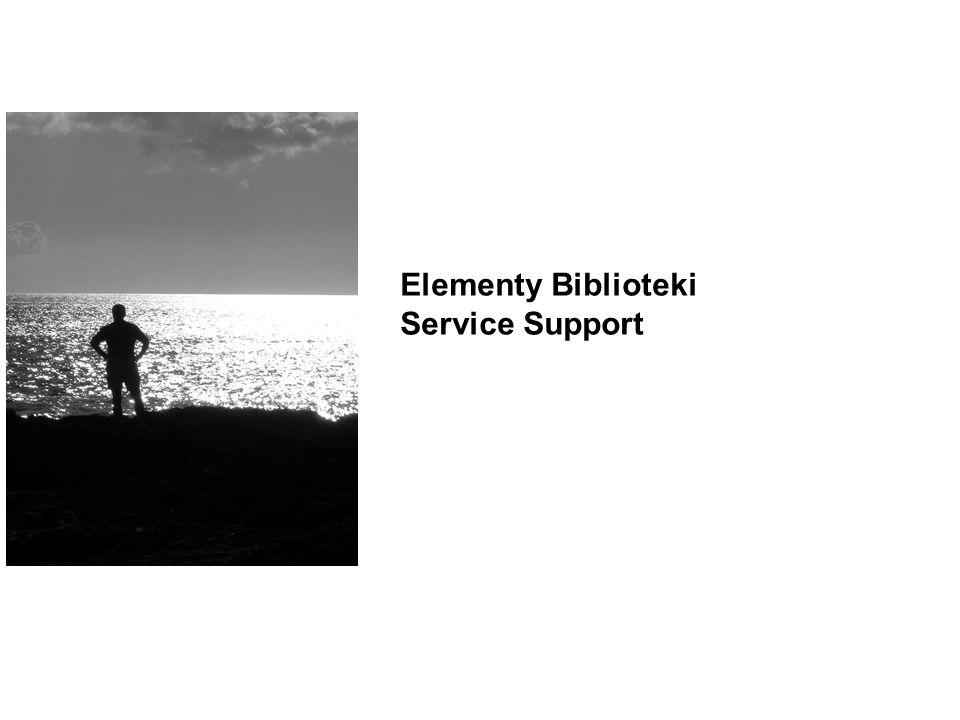 Elementy Biblioteki Service Support