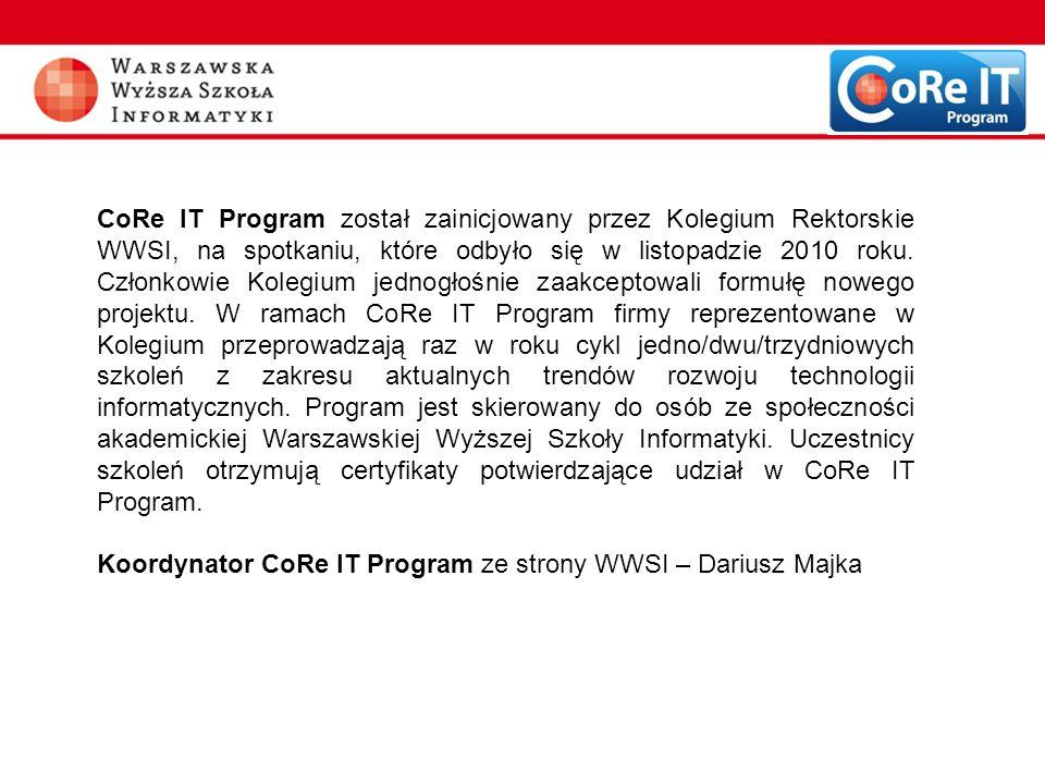 Koordynator CoRe IT Program ze strony WWSI – Dariusz Majka