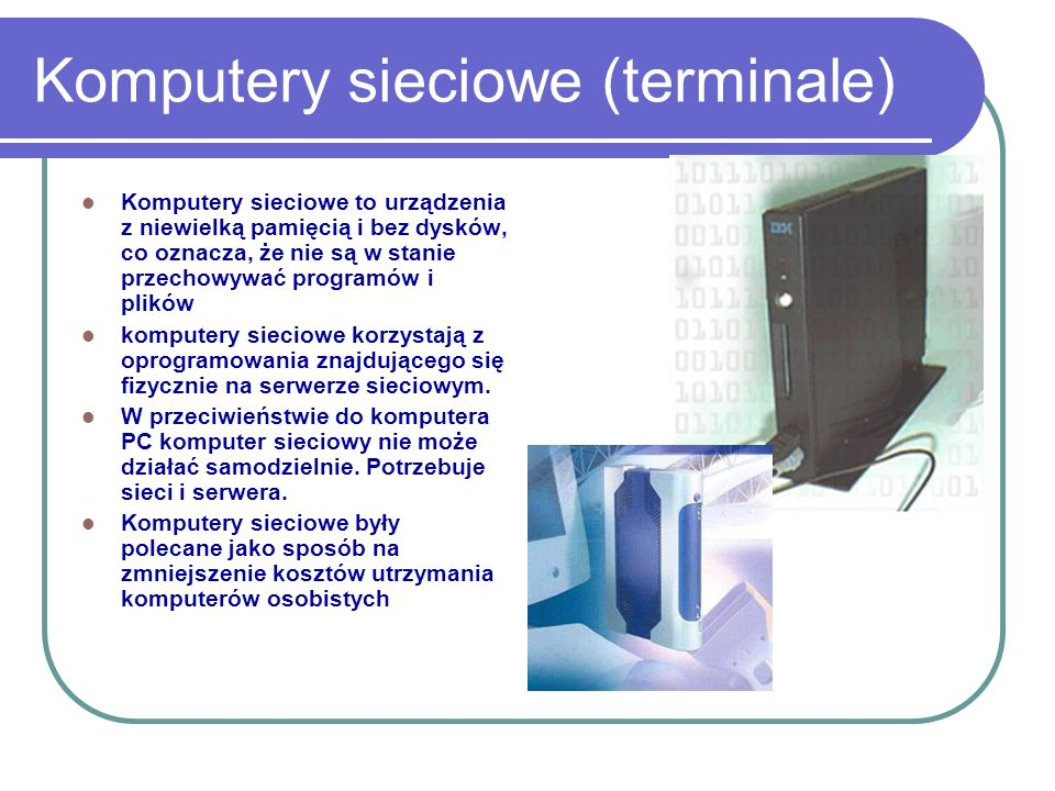 Komputery sieciowe (terminale)