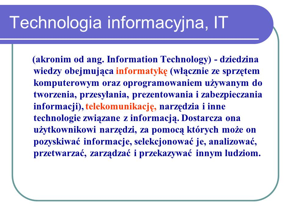 Technologia informacyjna, IT