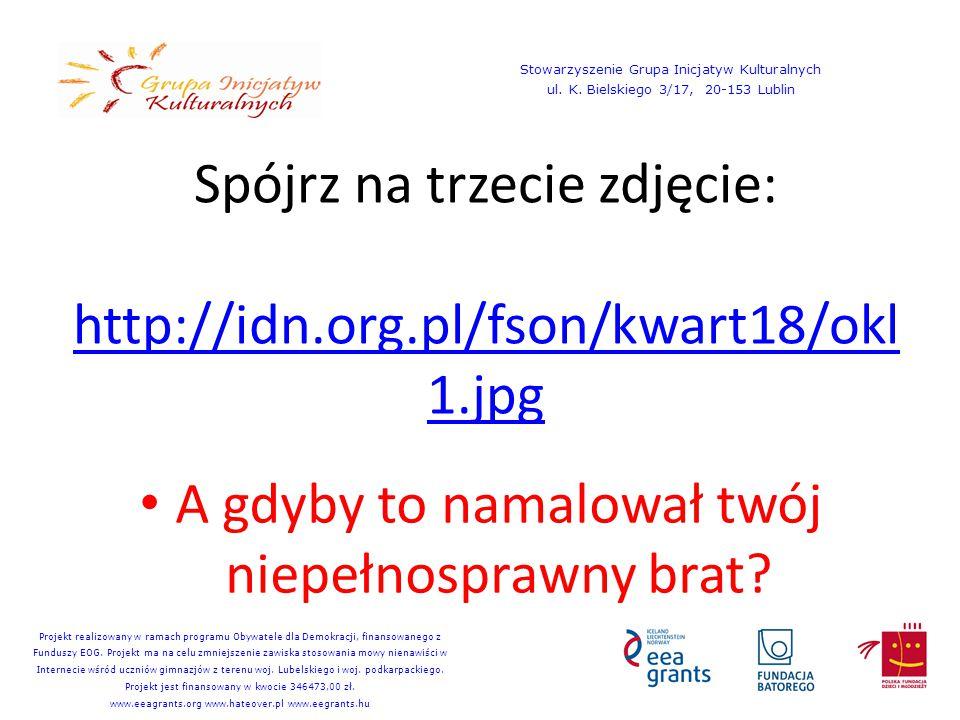 Spójrz na trzecie zdjęcie: http://idn.org.pl/fson/kwart18/okl1.jpg