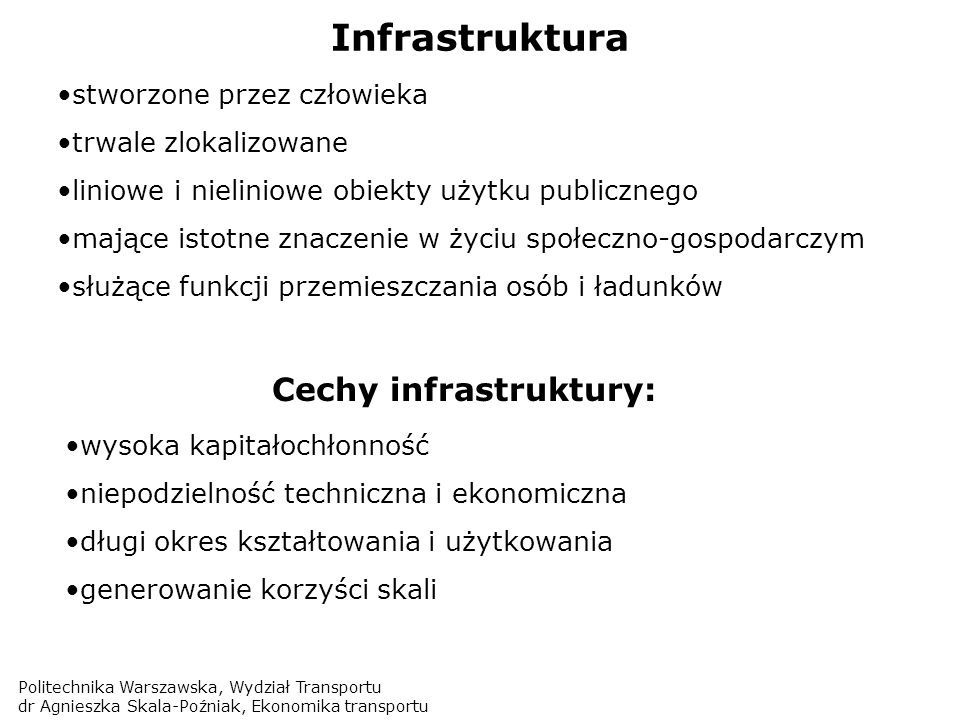 Cechy infrastruktury: