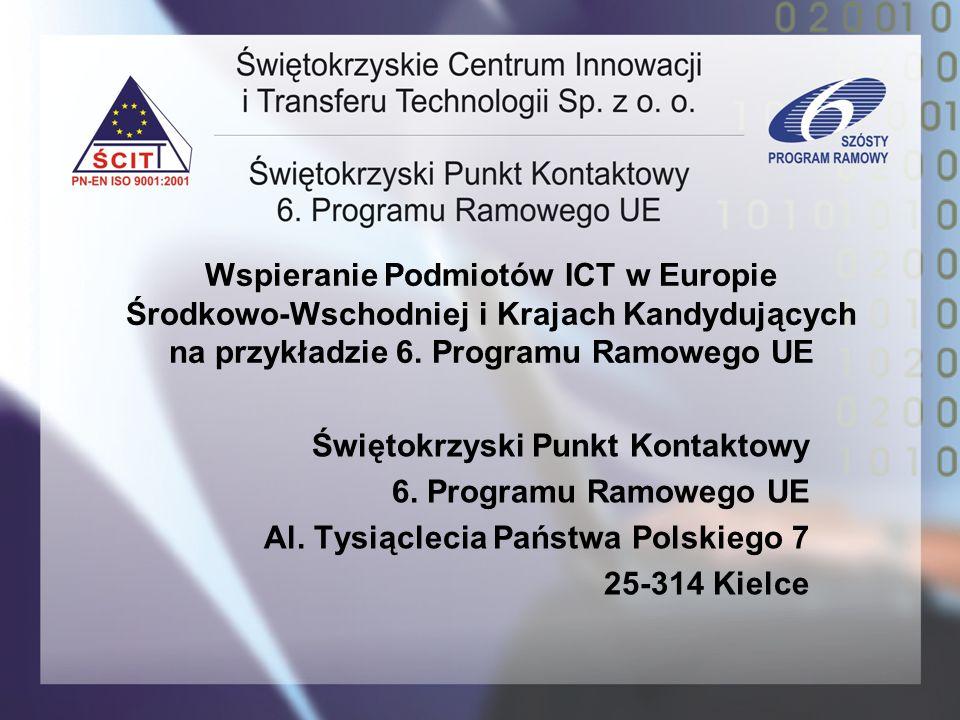Wspieranie Podmiotów ICT w Europie Środkowo-Wschodniej i Krajach Kandydujących na przykładzie 6. Programu Ramowego UE