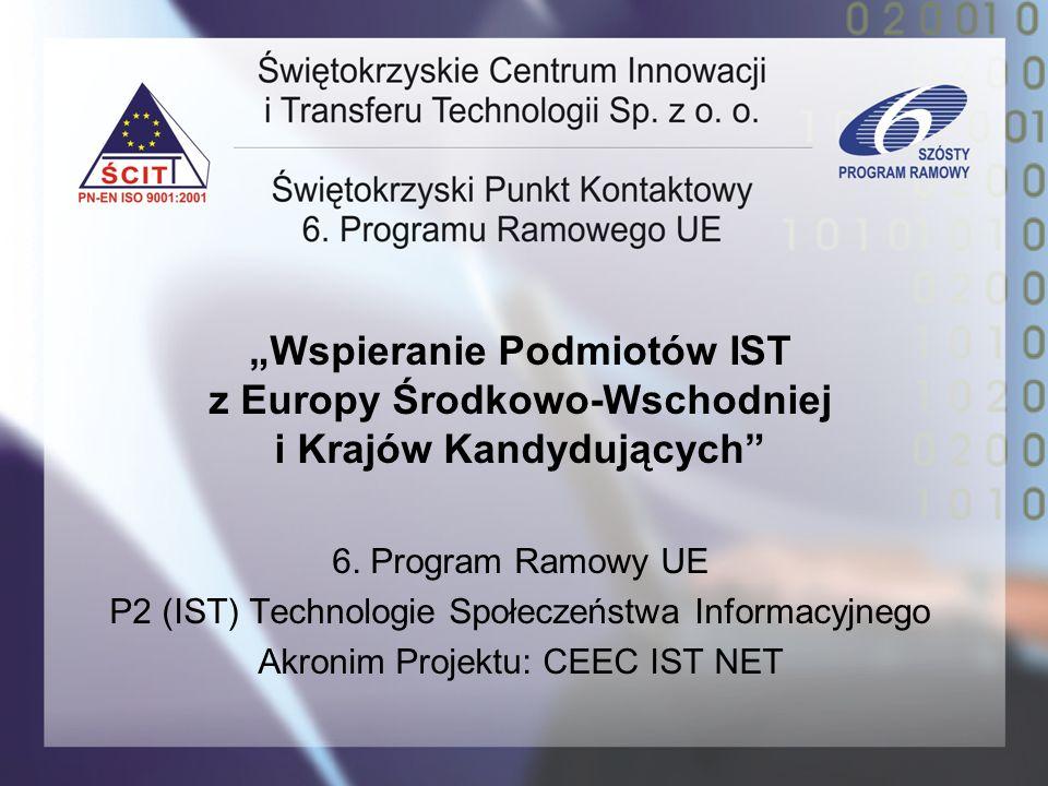 """""""Wspieranie Podmiotów IST z Europy Środkowo-Wschodniej i Krajów Kandydujących"""