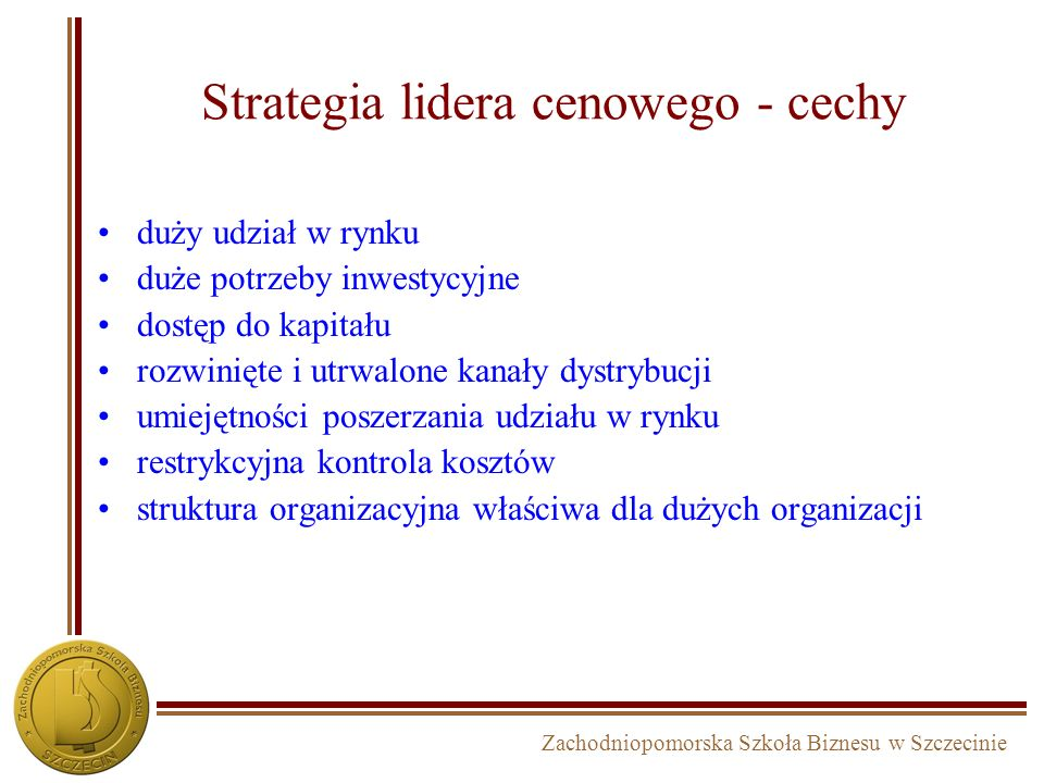 Strategia lidera cenowego - cechy