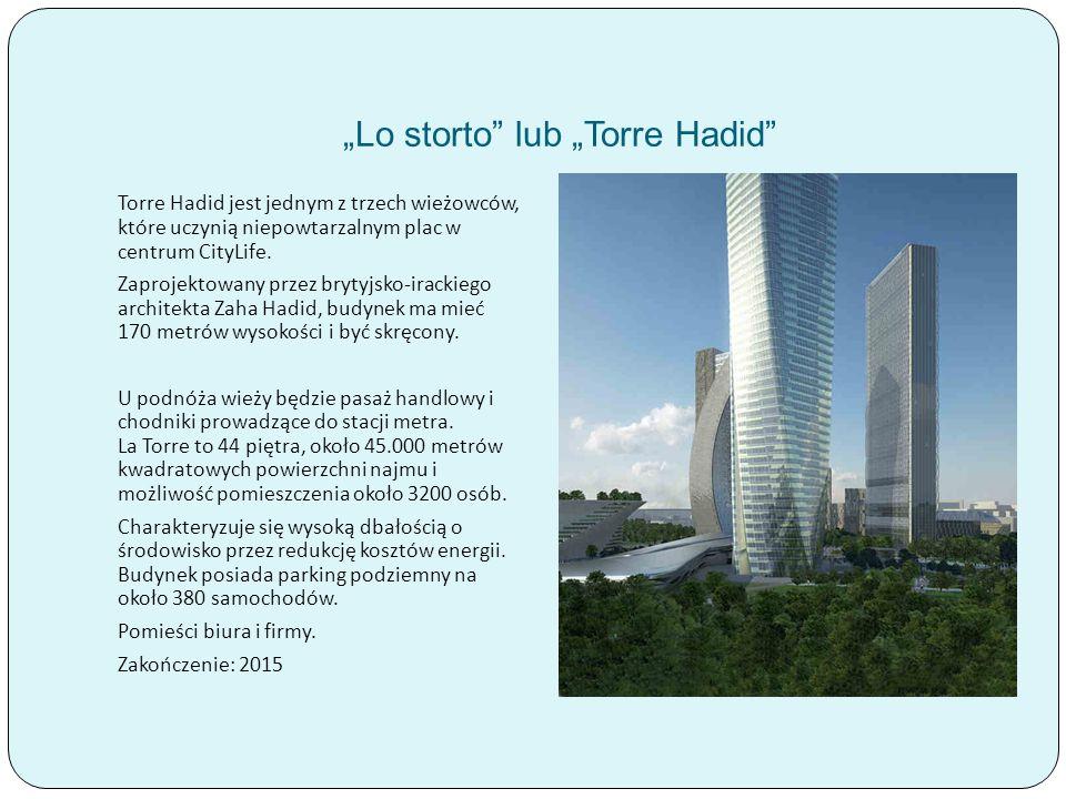 """Lo storto lub ""Torre Hadid"