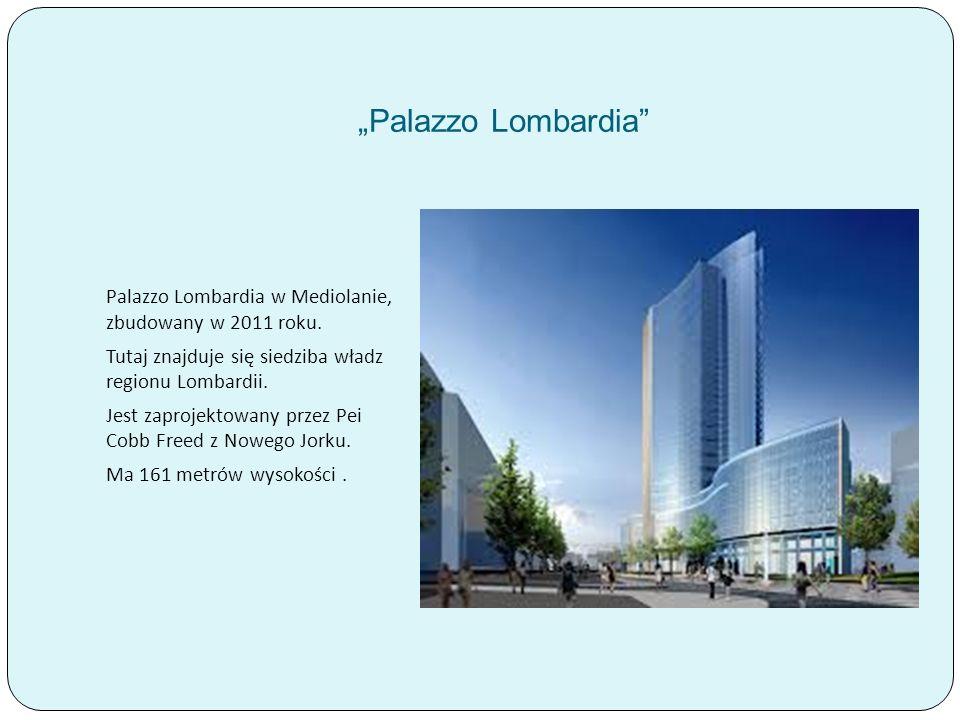 """""""Palazzo Lombardia Palazzo Lombardia w Mediolanie, zbudowany w 2011 roku. Tutaj znajduje się siedziba władz regionu Lombardii."""