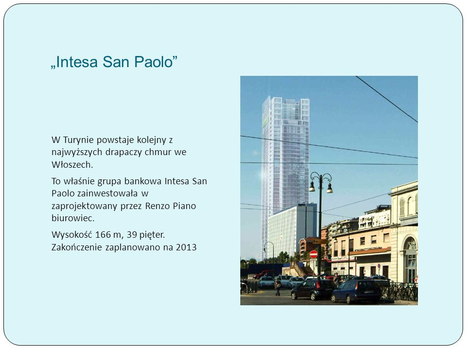 """""""Intesa San Paolo W Turynie powstaje kolejny z najwyższych drapaczy chmur we Włoszech."""