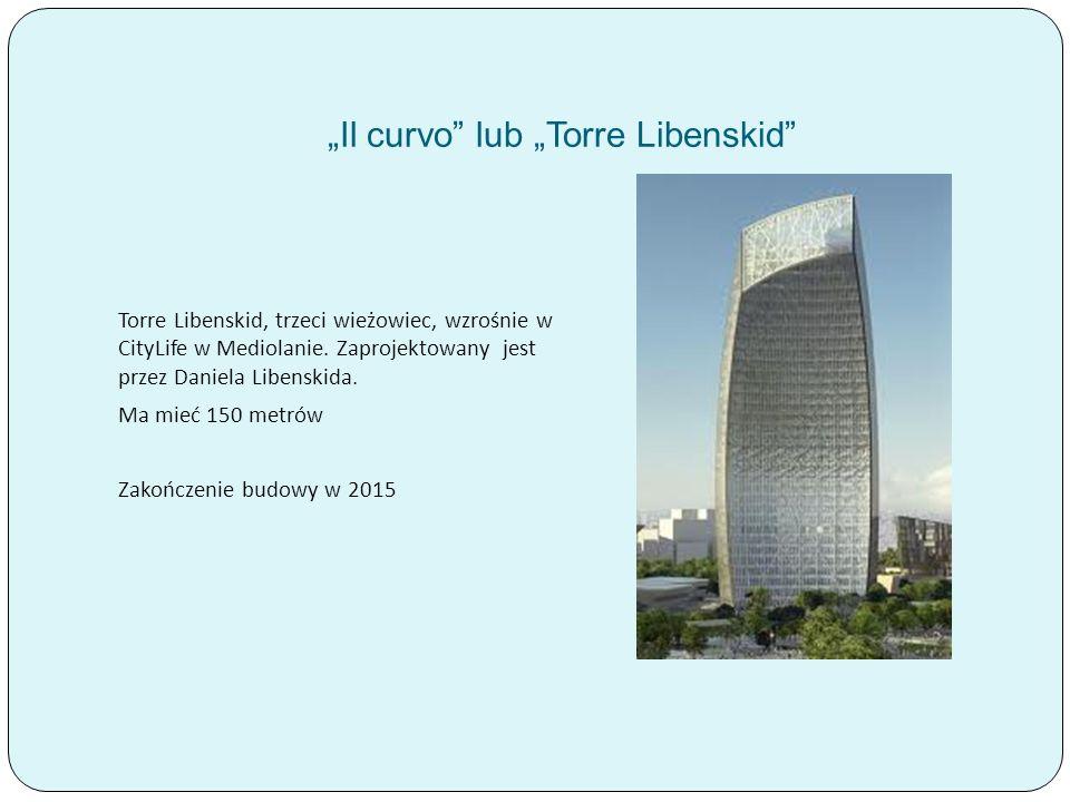 """""""Il curvo lub """"Torre Libenskid"""