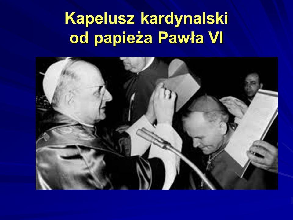 Kapelusz kardynalski od papieża Pawła VI