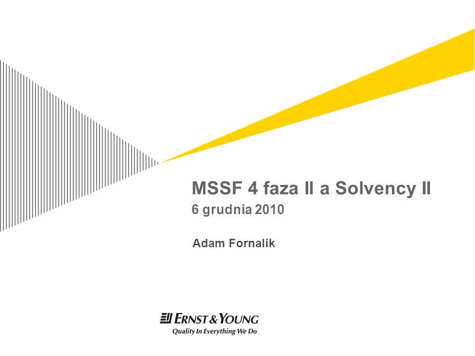 MSSF 4 faza II a Solvency II 6 grudnia 2010