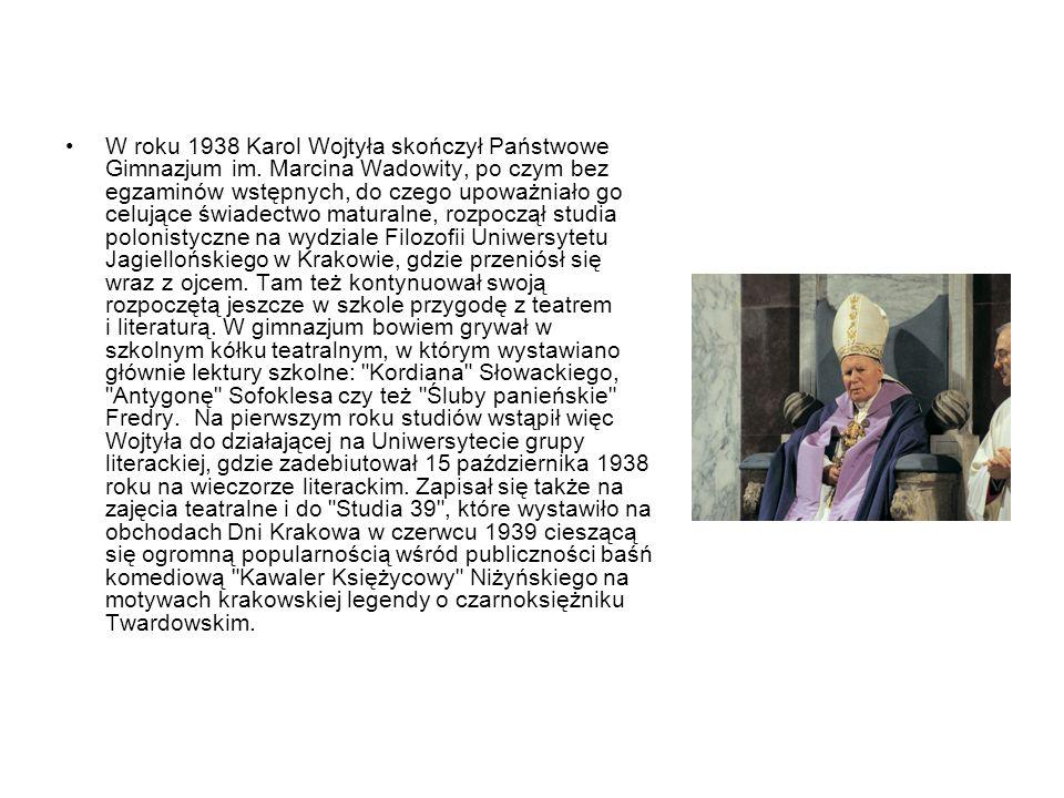 W roku 1938 Karol Wojtyła skończył Państwowe Gimnazjum im