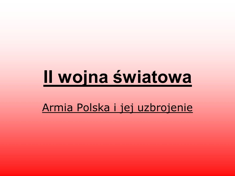 Armia Polska i jej uzbrojenie