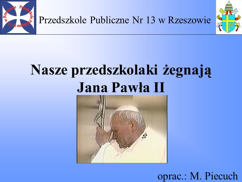 Nasze przedszkolaki żegnają Jana Pawła II