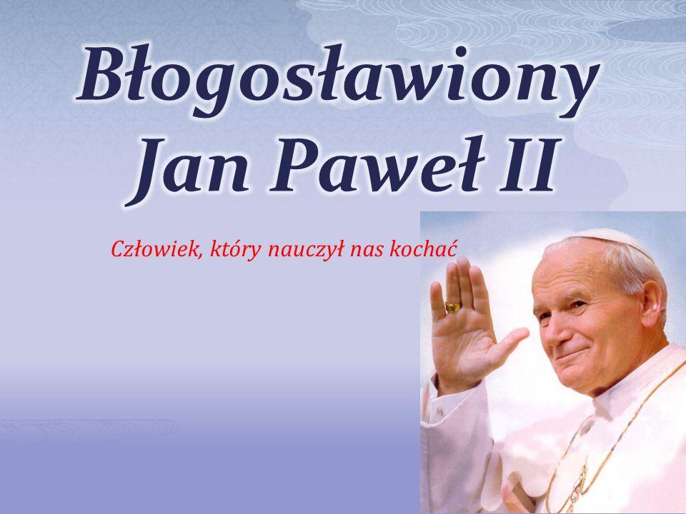 Błogosławiony Jan Paweł II